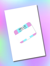 Load image into Gallery viewer, Hello My New Name Is Greeting Card