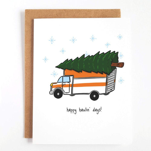 Happy Haulin' Days Holiday Card