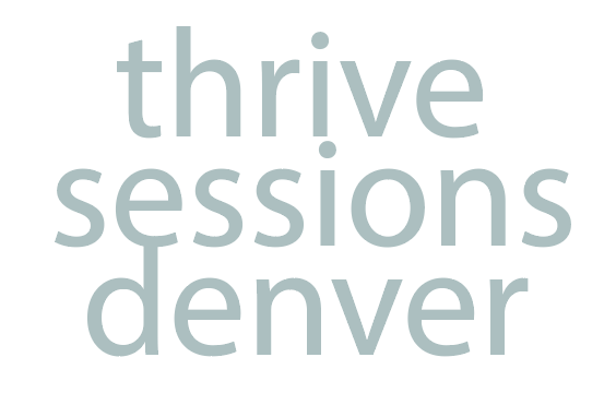 The Thrive Sessions: Denver