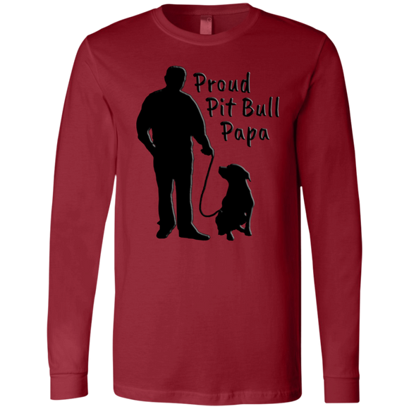 PROUD PIT BULL PAPA - Solid Black - Premium Bella + Canvas Pit Bull Men's Long Sleeve T-Shirt - Save Adopt Love Apparel