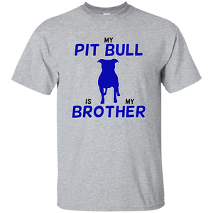 MY PIT BULL IS MY BROTHER - Black/Blue - Unisex Pit Bull T-Shirt - Save Adopt Love Apparel