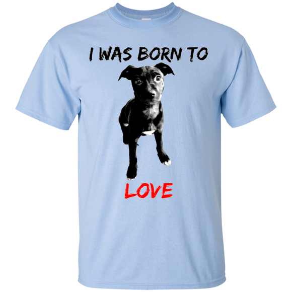 I WAS BORN TO LOVE - Black - Pit Bull Puppy Unisex T-Shirt - Save Adopt Love Apparel