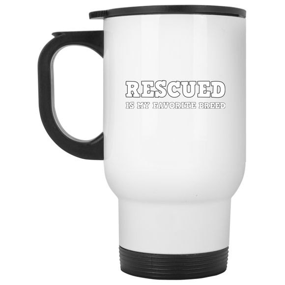 RESCUED IS MY FAVORITE BREED - White/White - 14oz. White Stainless Steel Travel Mug - Save Adopt Love Apparel