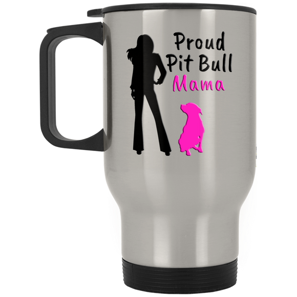 PROUD PIT BULL MAMA - Steel Silver - 14oz. Stainless Steel Pit Bull Travel Mug - Save Adopt Love Apparel