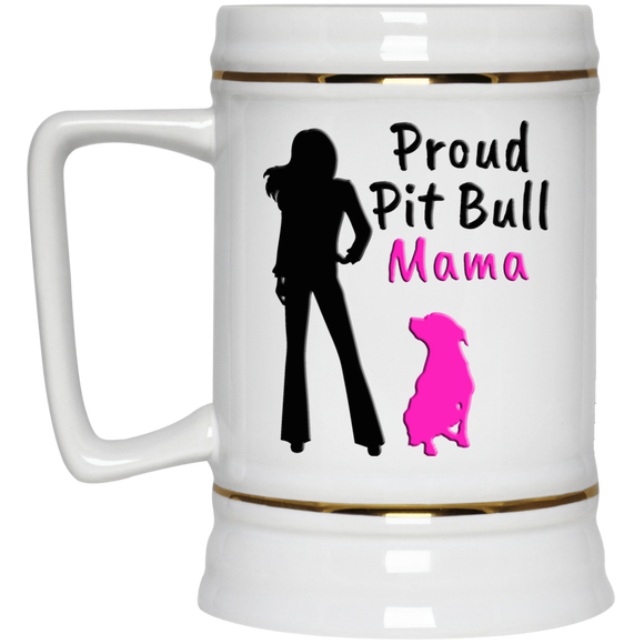 PROUD PIT BULL MAMA - White - Gold trim 22oz Pit Bull Beer Stein - Save Adopt Love Apparel