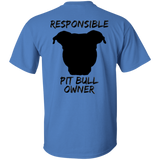 RESPONSIBLE PIT BULL OWNER - Back Art - Black - Unisex Pit Bull T-Shirt - Save Adopt Love Apparel