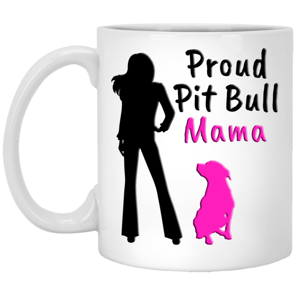 PROUD PIT BULL MAMA - White - 11 oz. Pit Bull Coffee Mug - Save Adopt Love Apparel