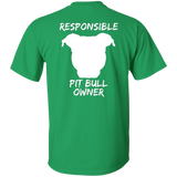 RESPONSIBLE PIT BULL OWNER - White - Back Art - Pit Bull Unisex T-Shirt - Save Adopt Love Apparel