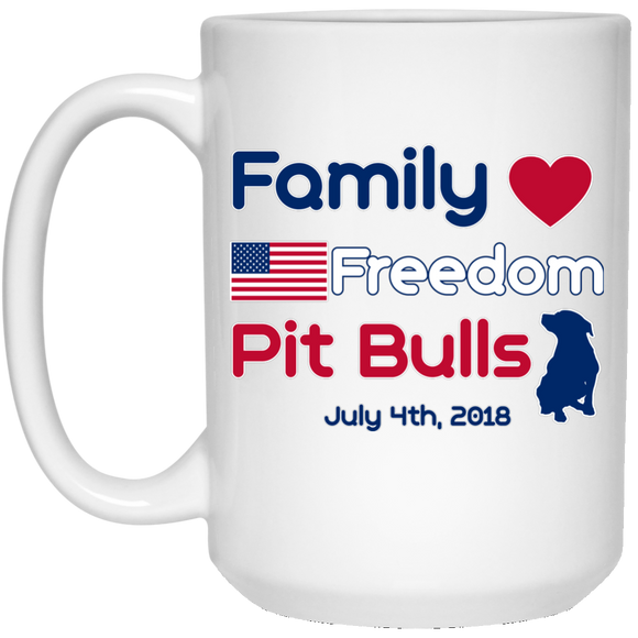 Family Freedom Pit Bulls 15 oz. White Mug - Save Adopt Love Apparel