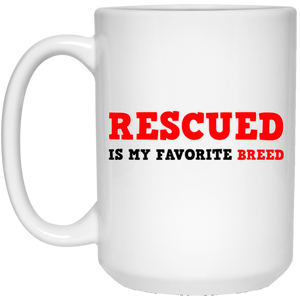 RESCUED IS MY FAVORITE BREED - Red/Black/Red - 15 oz. White Coffee Mug - Save Adopt Love Apparel