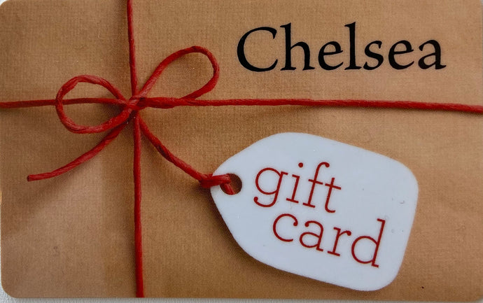 Chelsea Gift Card- choose your value!