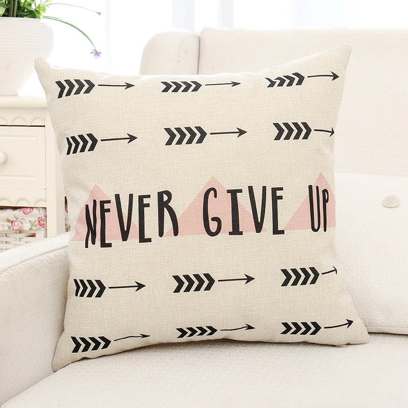 Never Give Up Letter Printed Pillow Case