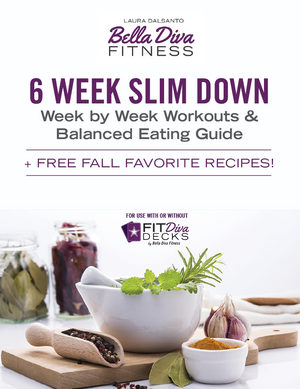 6 Week Slim Down +FREE Fall Recipe Favorites!