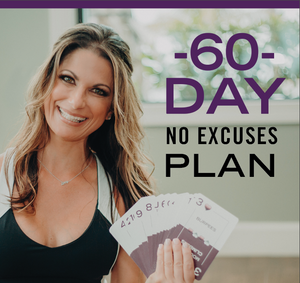 60 Day No Excuses Plan