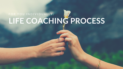 Life coaching process (10 sessions)