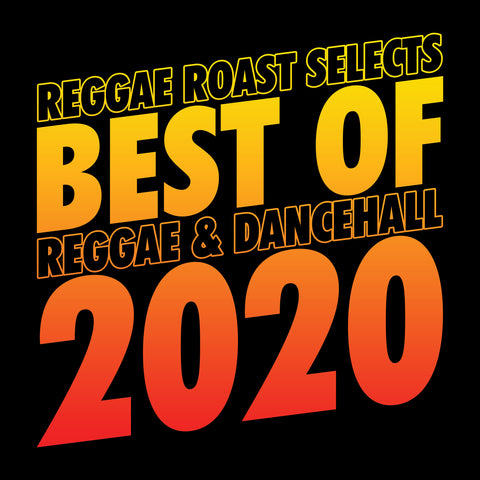 LISTEN: Best Reggae & Dancehall tunes of 2020
