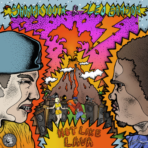 HOT LIKE LAVA - SHUMBA YOUTH & LEO SAMSON - OUT NOW