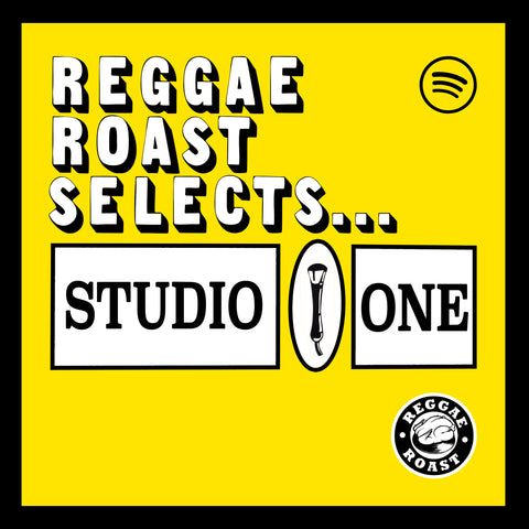 LISTEN: Reggae Roast selects Studio One!