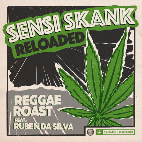 WATCH: Reggae Roast - Sensi Skank Reloaded