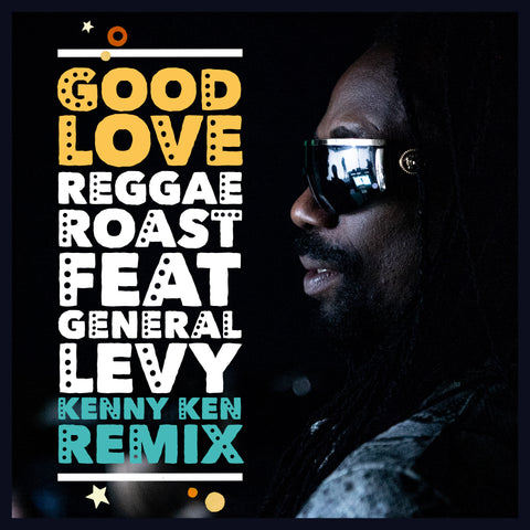 LISTEN: Kenny Ken Remixes General Levy!