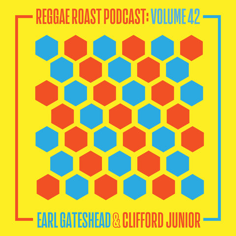 LISTEN: RR Podcast 42 - Earl Gateshead & Clifford Junior