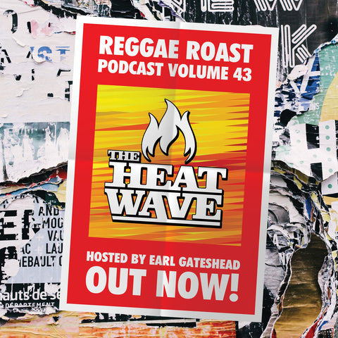 LISTEN: RR Podcast 43 - The Heatwave