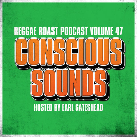 LISTEN: Reggae Roast Podcast Volume 47