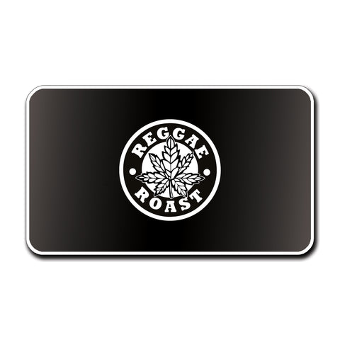 Reggae Roast Gift Card