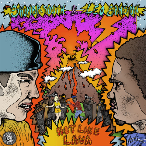 HOT LIKE LAVA EP - SHUMBA YOUTH & LEO SAMSON - DIGITAL DOWNLOAD