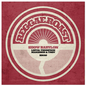 "SHOW BABYLON LINVAL - THOMPSON, MANASSEH, TMSV - 12"" VINYL & DIGITAL DOWNLOAD"