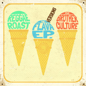 THE FLAVA EP (VERSIONS) - REGGAE ROAST - DIGITAL DOWNLOAD