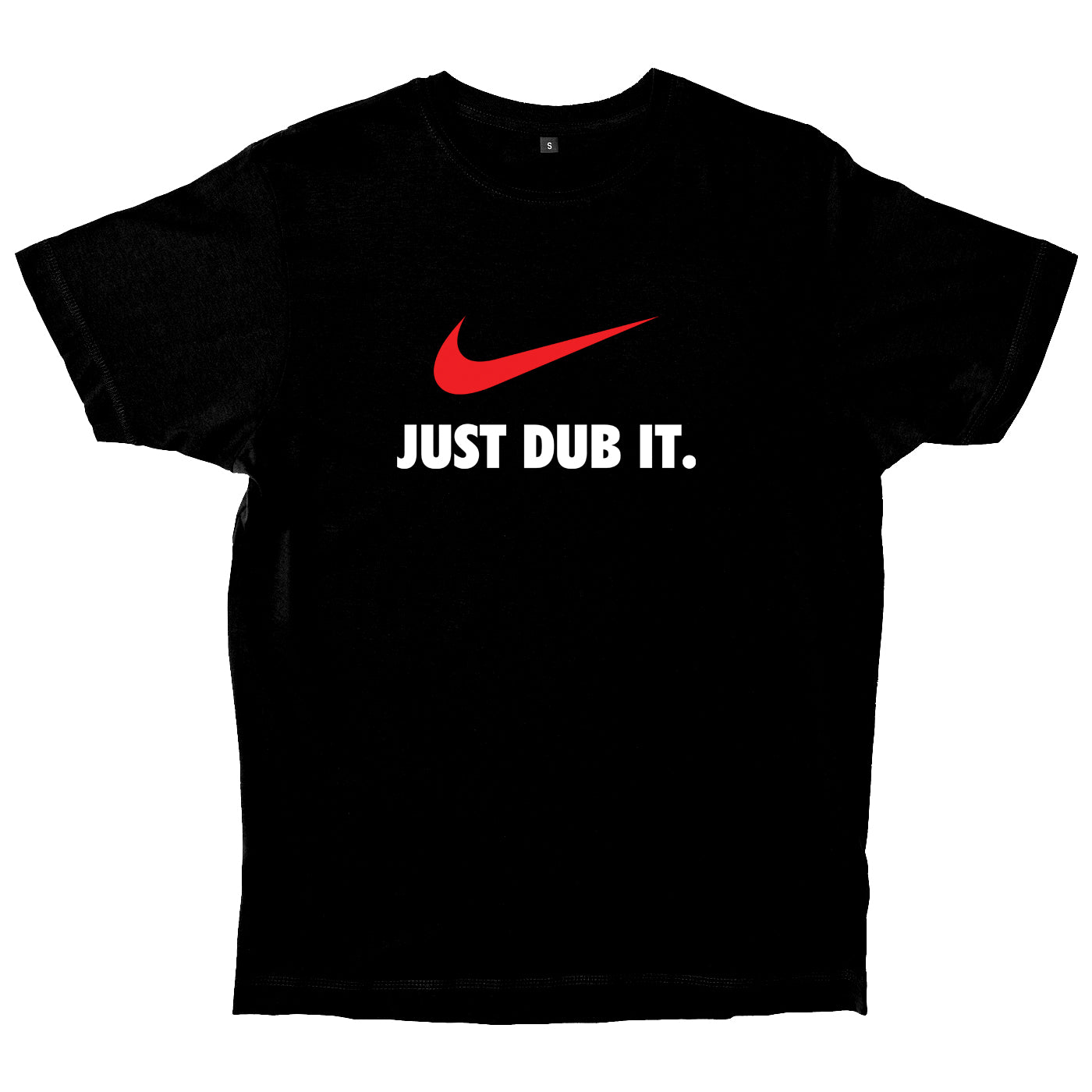 Just Dub It T-Shirt