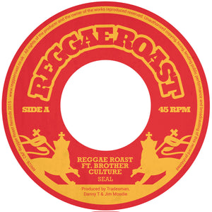 "Seal - REGGAE ROAST & BROTHER CULTURE - 7"" VINYL & DIGITAL DOWNLOAD"