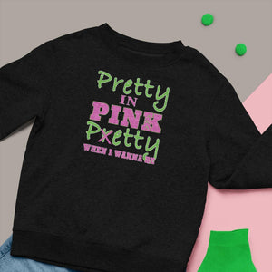 AKA Pretty/Petty in PINK T-shirt