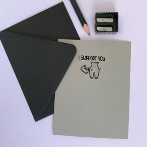 I SUPPORT YOU CARD - Free Shipping