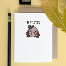 I'M STUFFED THANKSGIVING CARD - Free Shipping