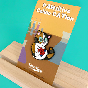 PAWSITIVE CALICO CATION PIN