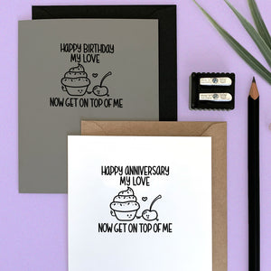 HAPPY ANNIVERSARY/BIRTHDAY NOW GET ON TOP OF ME CARD - Free Shipping