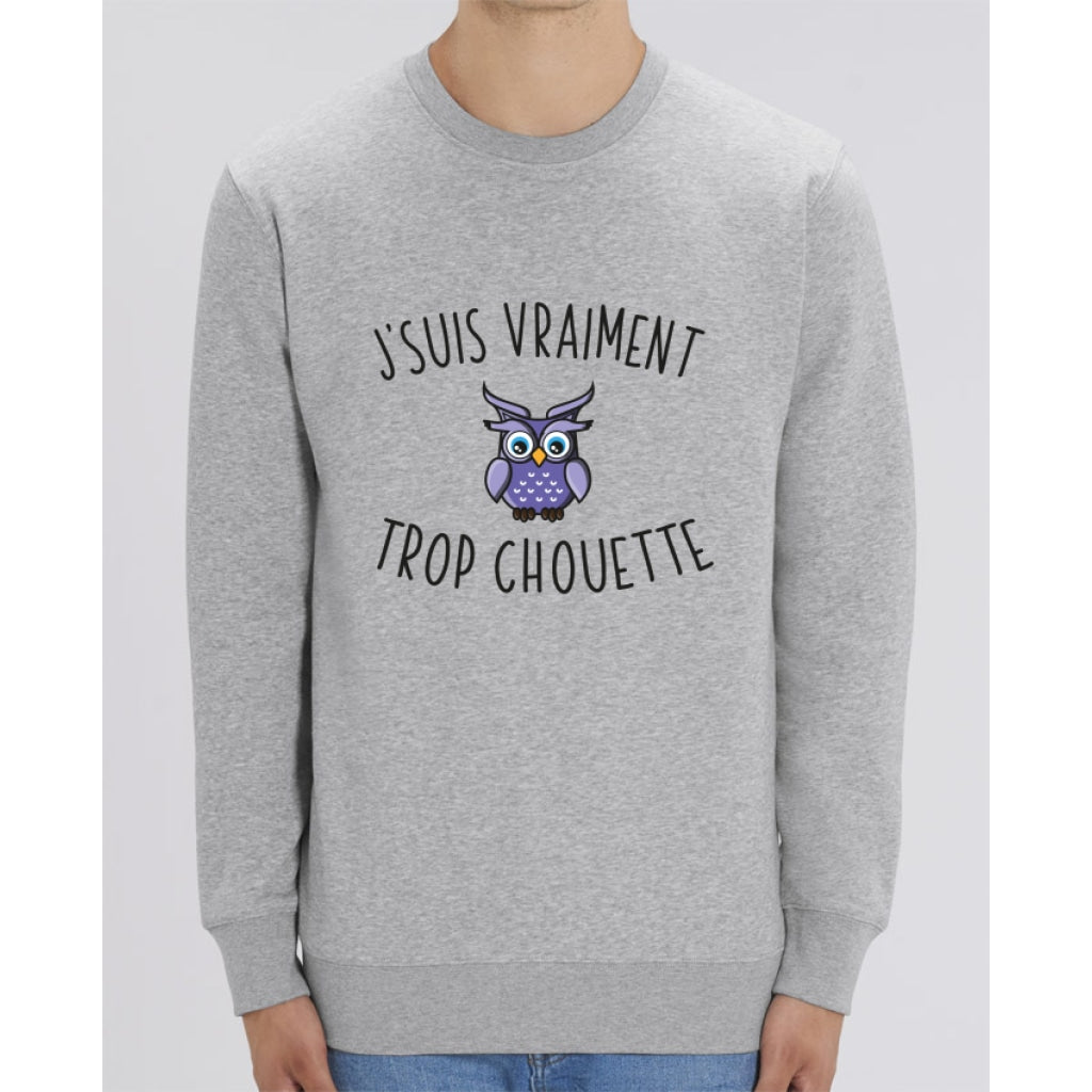 Sweat Unisexe - Jsuis vraiment trop chouette - Heather Grey / XXS - Unisexe>Sweatshirts