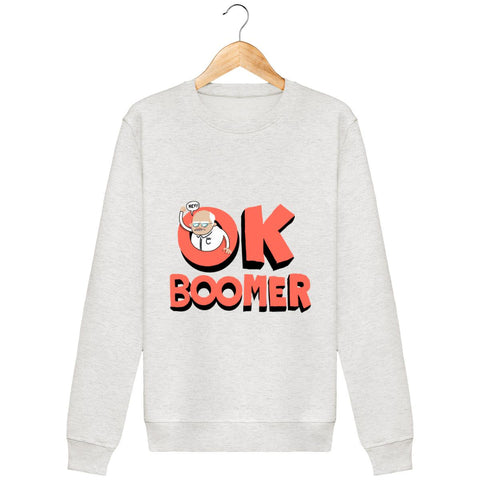 Sweat Unisexe - Ok boomer