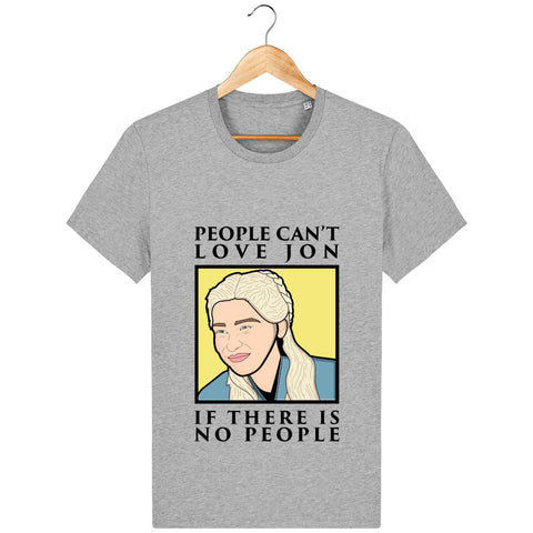 T-Shirt Homme - People can't love Jon