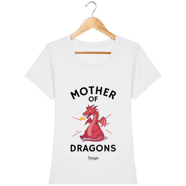 T-Shirt Femme - Mother of dragons