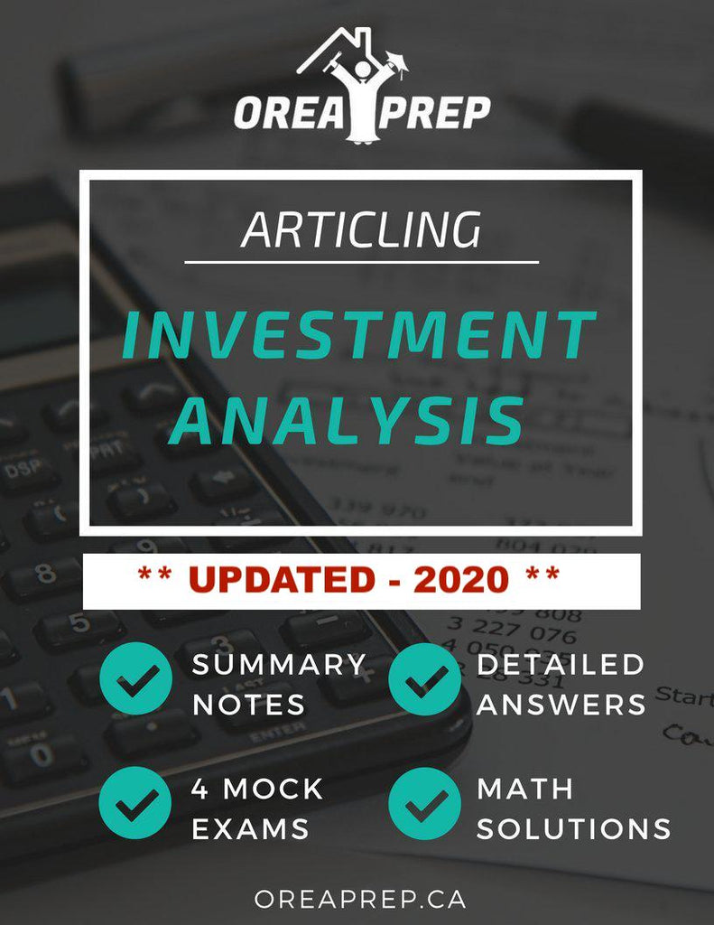 OREA Course Articling - Investment Analysis - Study Guide - OREA PREP