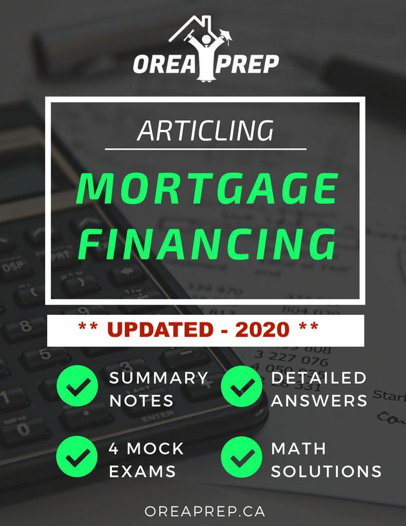 2021 OREA Real Estate Course 8: Articling - Principles of Mortgage Financing -  2021 Updated Edition Study Guide