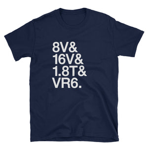 8V 16V 1.8T VR6 Engine T-Shirt
