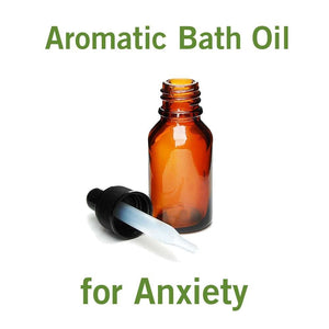 Aromatic Bath Oil for Anxiety (2oz)
