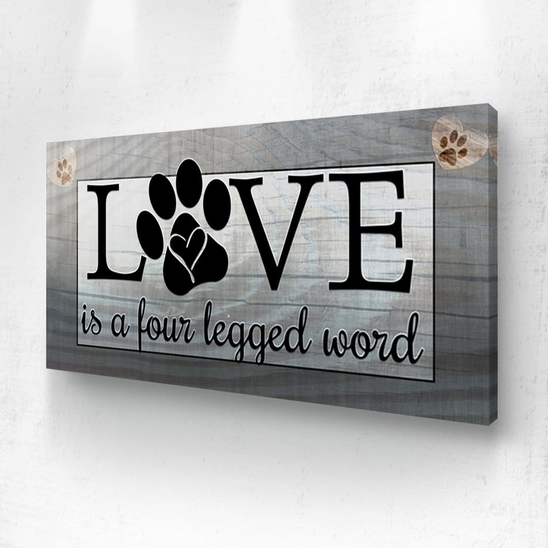 Love is 4 Legged Word