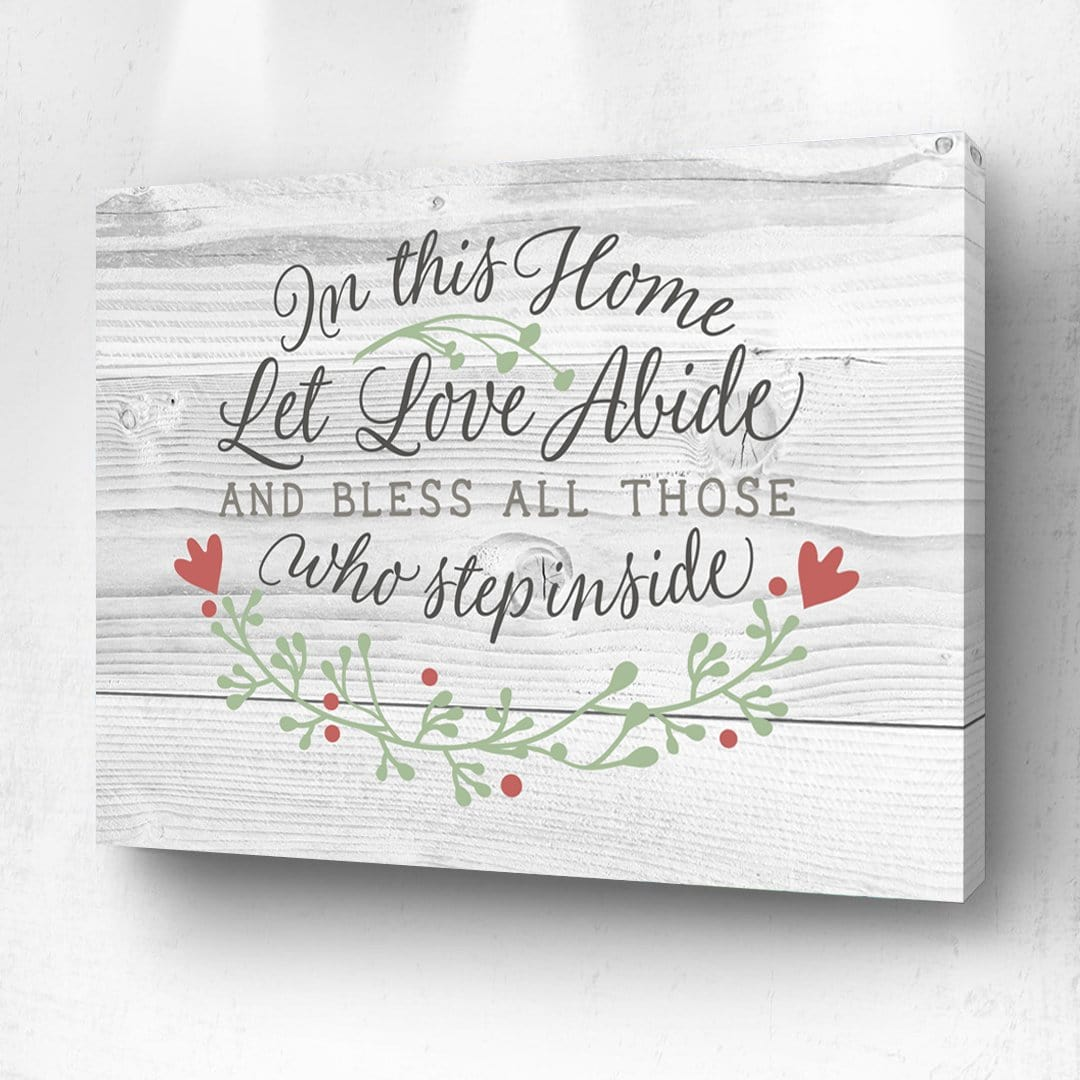 In This Home Let Love Abide