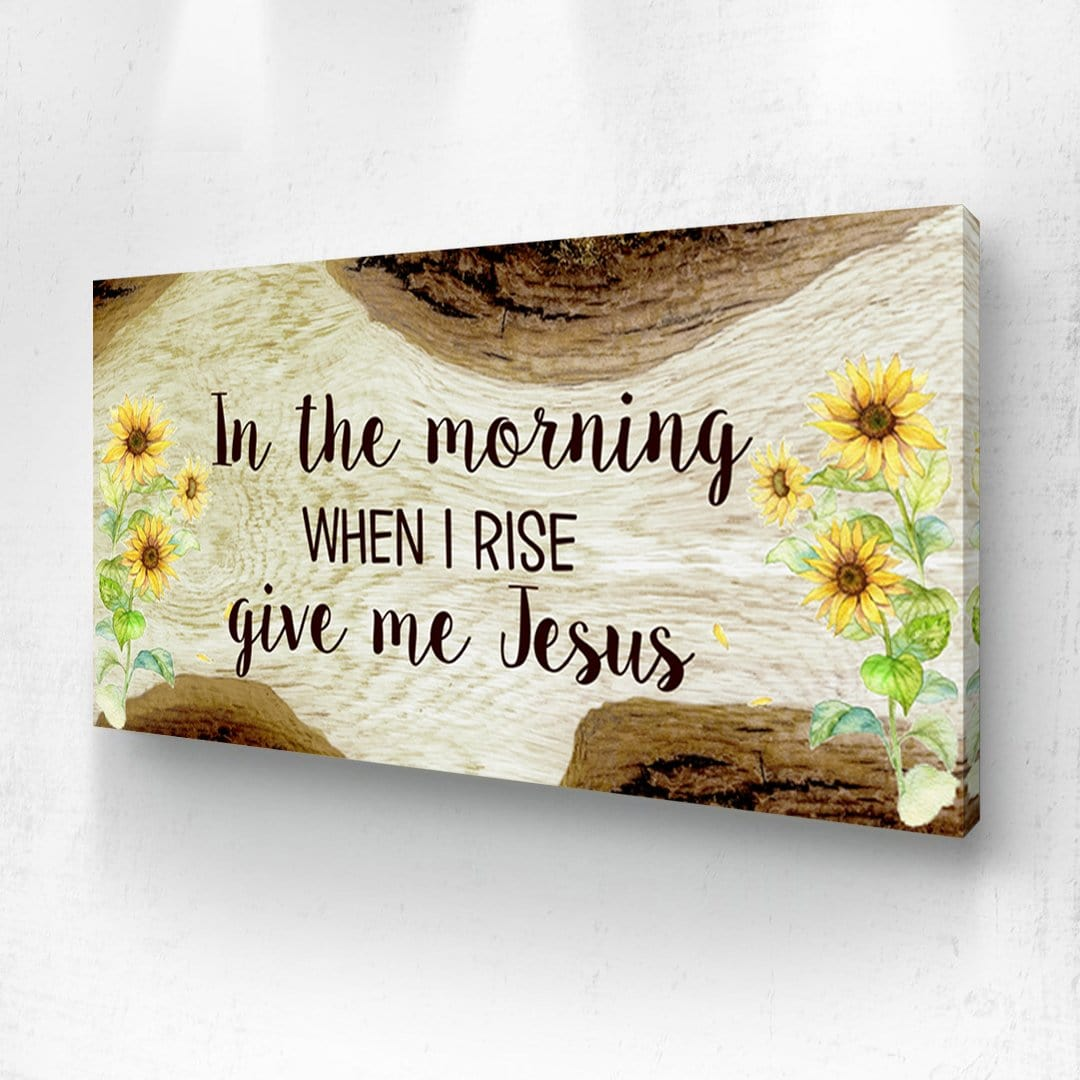 In The Morning Give Me Jesus