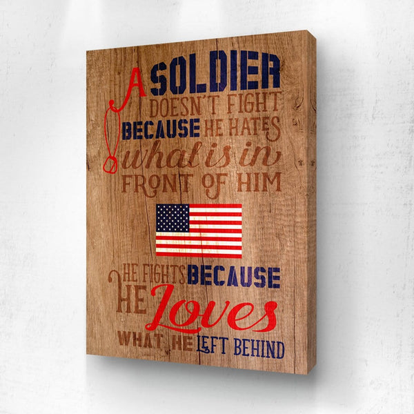 A Soldier Fights Because He Loves What He Left Behind